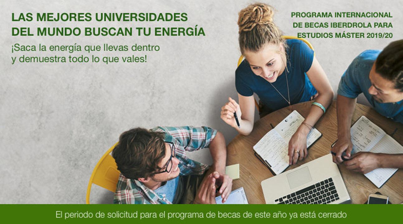 O Programa Internacional de Becas Máster 2019/2020 Iberdrola e as mellores universidades do mundo buscan a túa enerxía